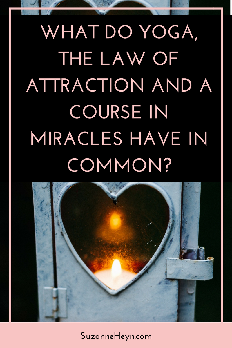 Click through to learn what yoga, the law of attraction and a Course in Miracles have in common. spirituality healing happiness peace joy love